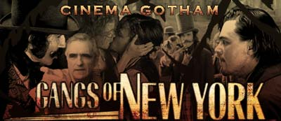 Cinema Gotham - Gangs of New York