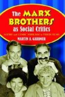 Marx Brothers as Social Critics